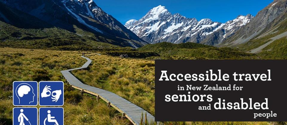 Aceessible Travel in New Zealand for seniors and disabled